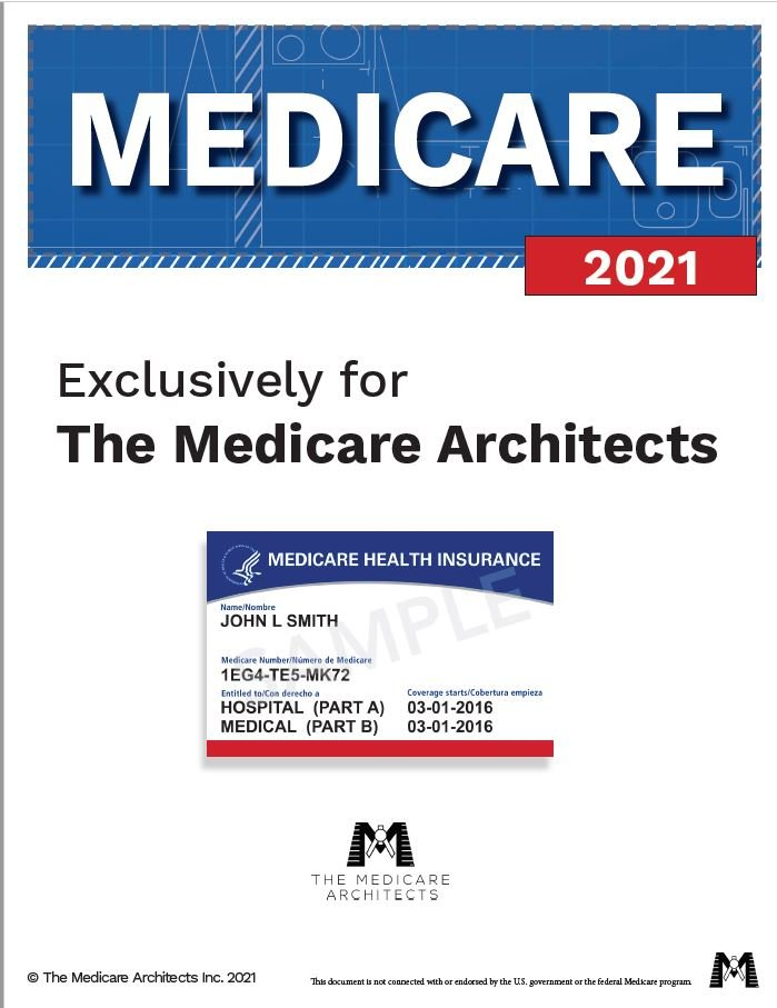 2021 Medicare Guide - The Medicare Architects